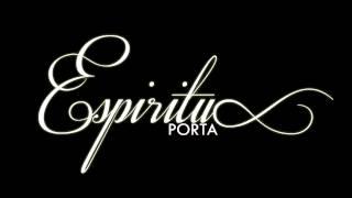 Porta - Espíritu (Audio completo) [2013]
