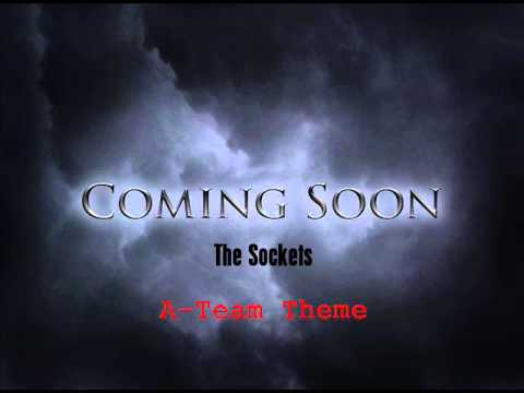 A-Team theme (Demo by The Sockets)