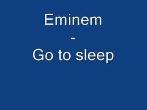 Eminem - Go to sleep