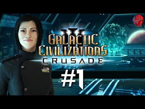 "Galactic Civilizations 3 CRUSADE Let's Play - GODLIKE #1 ""Terran Resistance"""