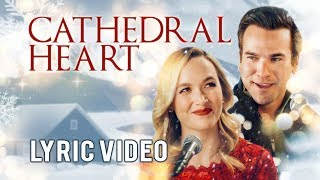 Kelley Jakle & Adam Mayfield - Cathedral Heart (Official Lyric Video) from Christmas Harmony