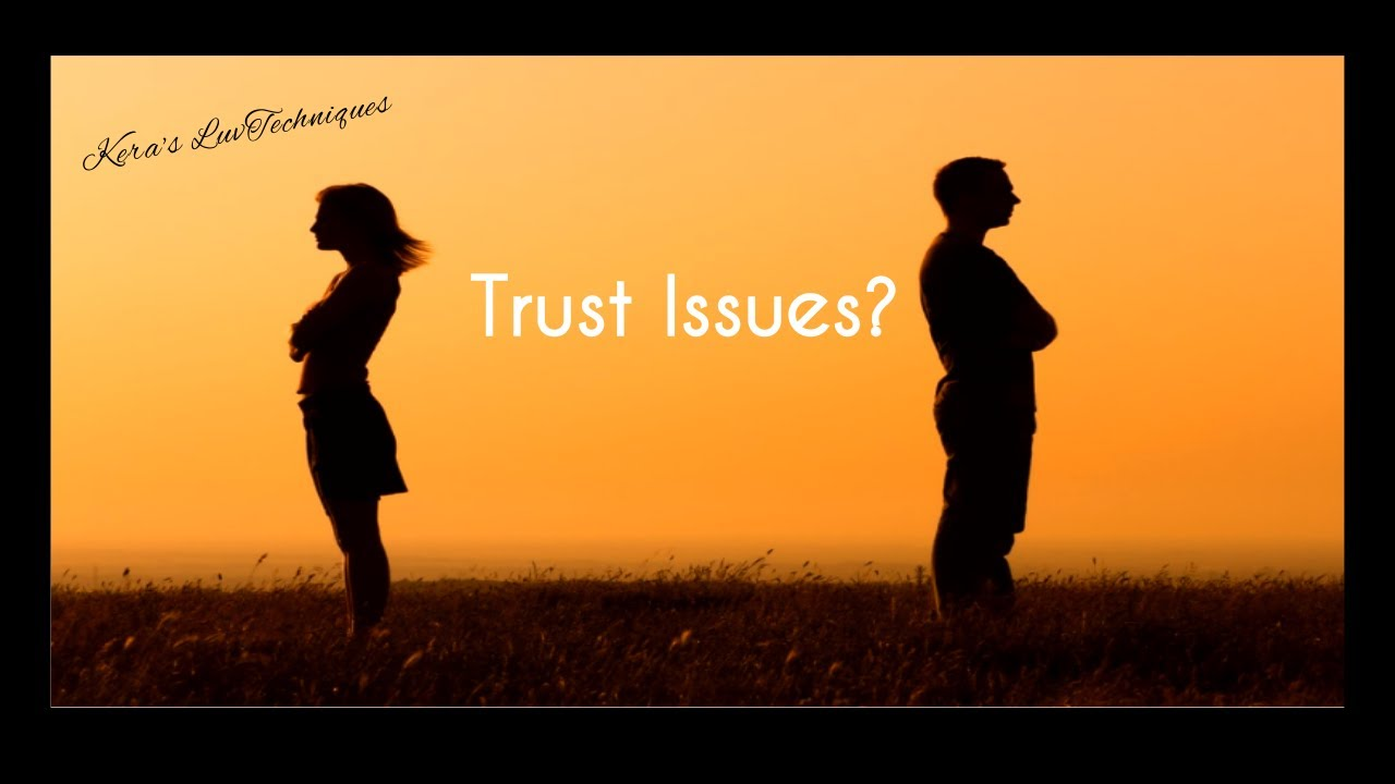 how to deal with trust issues