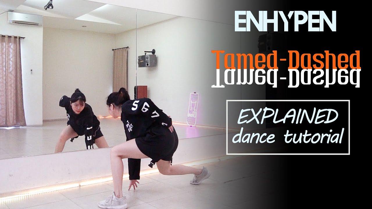 ENHYPEN (엔하이픈) 'Tamed-Dashed' Dance Tutorial | EXPLAINED