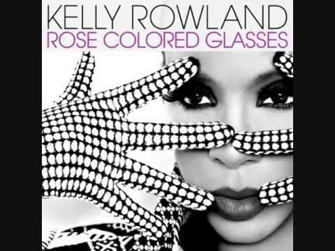Kelly Rowland - Rose Colored Glasses (Lyrics)