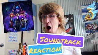 Descendants 3 Soundtrack REACTION!!