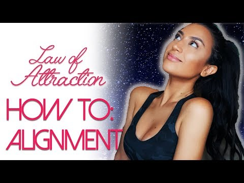 Law of Attraction: Intro to ALIGNMENT, made simple!   How to Align