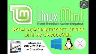 Instalação do Microsoft Office 2010 Professional Plus no CrossOver 14.1.6 GNU/Linux Mint 17.2
