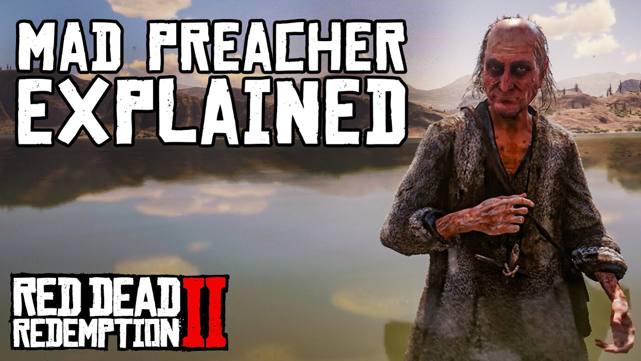 Download Mad Preacher Explained (Red Dead Redemption 2)