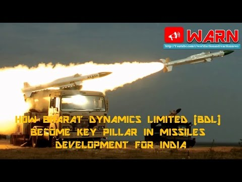 HOW BHARAT DYNAMICS LIMITED (BDL) BECOME KEY PILLAR IN MISSILES DEVELOPMENT FOR INDIA