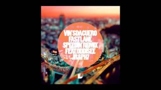 Vin'S da Cuero - Fast Lane Speedin' Remix (Feat. Oddisee, JR & PH7)