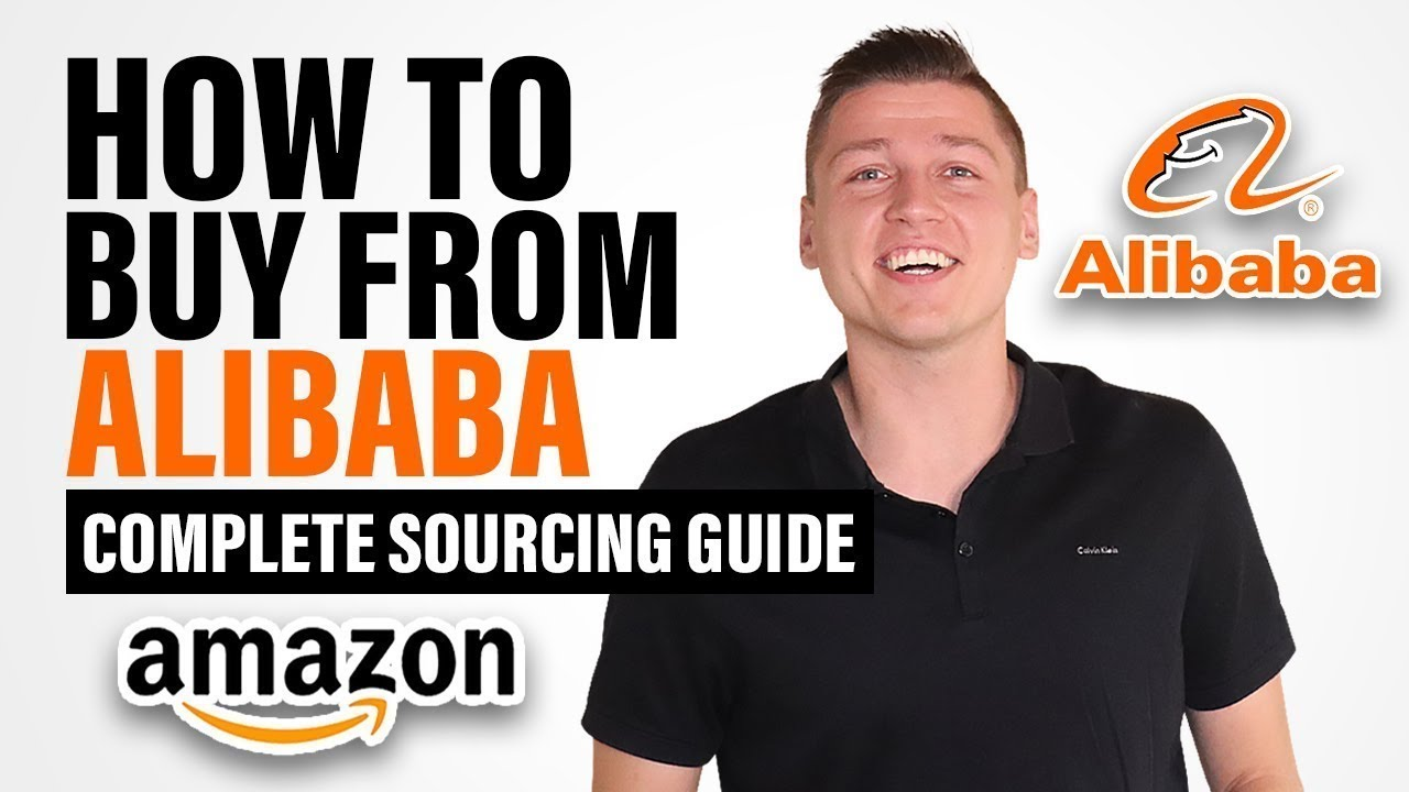 Download 2021 - How to Buy from Alibaba Suppliers? Complete Guide on Sourcing from China
