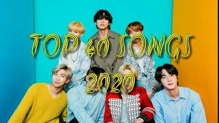 TOP 40 SONGS FOR 2020