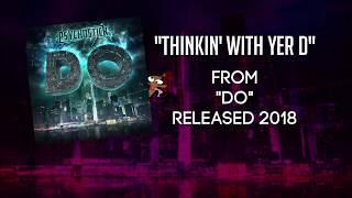 Thinkin' With Yer D - Psychostick (with Lyrics)
