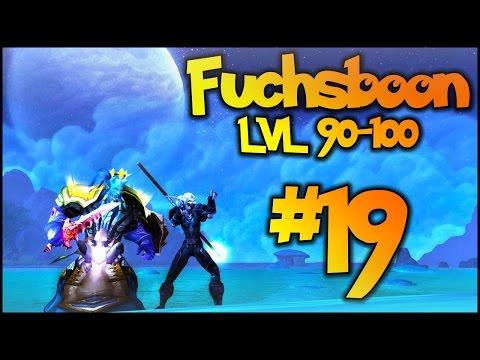 Fuchsboon levelt von 90 auf 100! Ep.19: P*mmel Quests im Schattenmondtal!