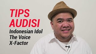 Tips Audisi Indonesian Idol