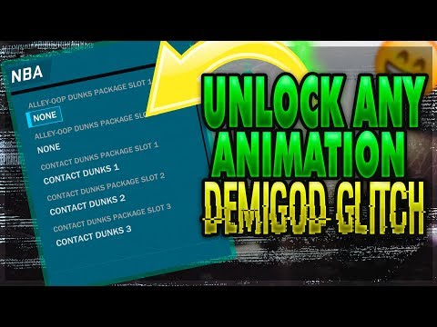 Get Any Animation Glitch | NBA 2k18 Glitch | Best Build DemiGod W/ Dribble Moves & Contact Dunks
