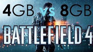 4GB vs 8GB RAM BF4