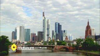 Frankfurt - Stadt der Banken und größte in Hessen! | Faszination Museum