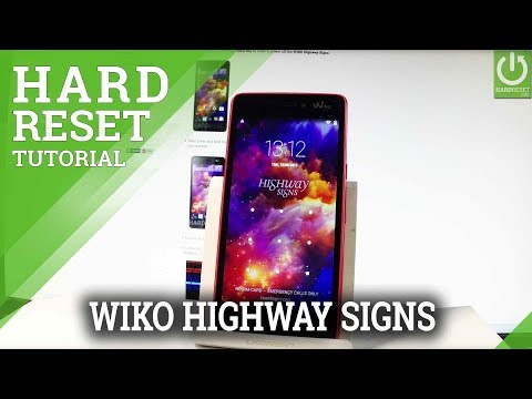 Hard Reset WIKO Highway Signs - Bypass Screen Lock / Format