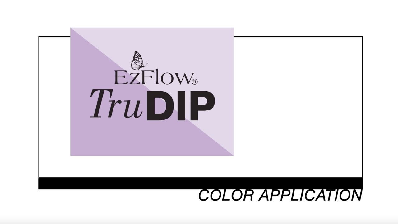 Tutorial: How to Apply EzFlow TruDIP Colored Acrylic Powder