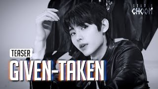(Teaser) [BE ORIGINAL] ENHYPEN(엔하이픈) 'Given-Taken' (4K)