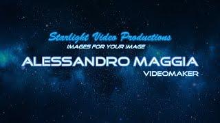 Alessandro Maggia / Starlight Video Productions