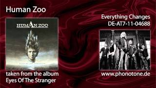 Human Zoo - Everything Changes