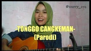 Top Hits -  Tonggo Cangkeman Parodi