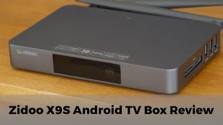 zidoo x9s android tv box review