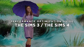 The Sims 3 / 4 - How to Reduce Lag and Boost & Improve Performance