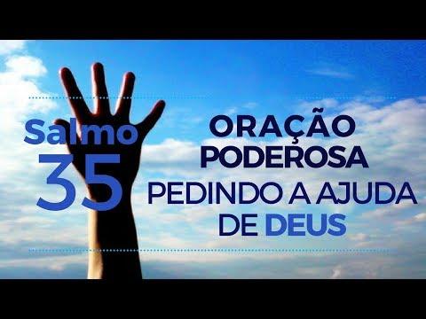 Salmo 35  - Oração Poderosa pedindo a ajuda de Deus