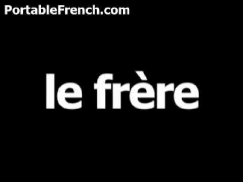 How do you say my brother in french