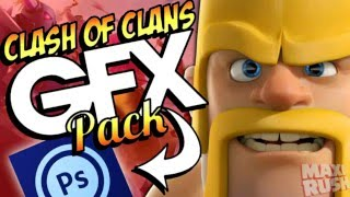 COC ps touch GFX pack ! Clash of clans GFX pack