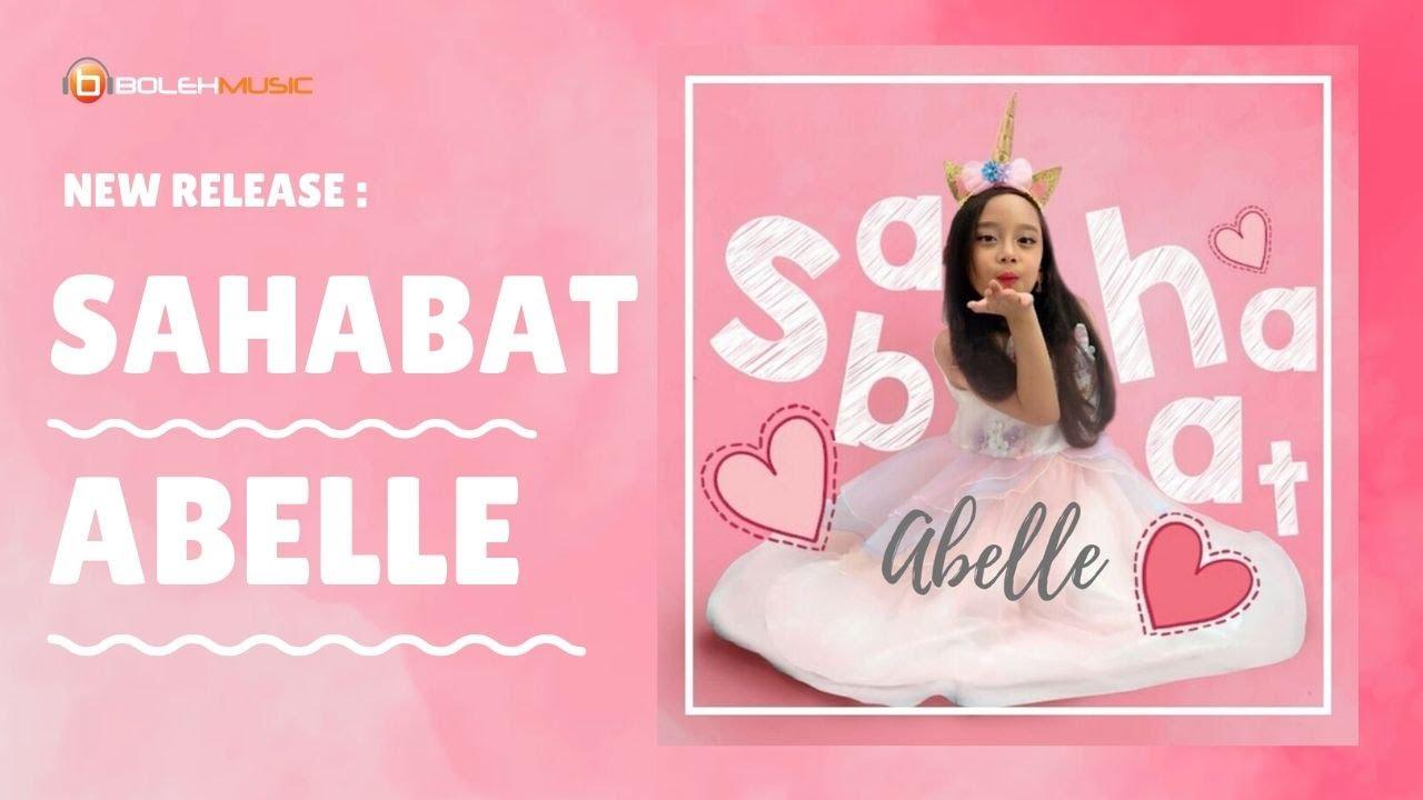 Abelle - Sahabat (Official Video)