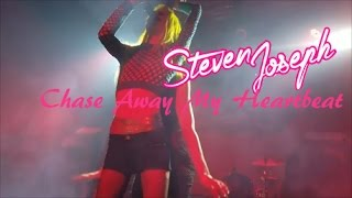 Watch Steven Joseph Chase Away My Heartbeat video