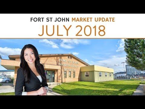 Fort St John Real Estate Market Update - July 2018