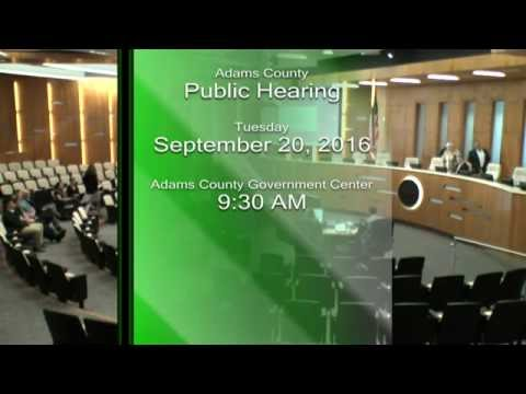 Adams County Hearings - September 20, 2016