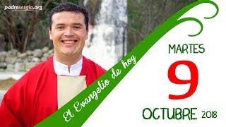 Evangelio de hoy martes 9 de octubre de 2018