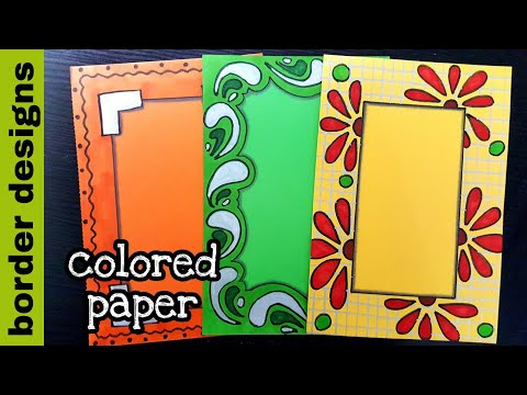 Colorpaper | Border designs on paper | border designs | project work designs | borders for projects