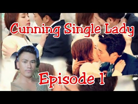 Download Cunning Single Lady[Episode 1]