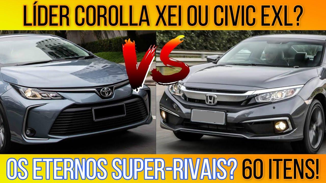 Líder Corolla XEI ou Civic EXL? Qualidade e Elegância! Eternos Rivais! 7 tópicos e 60 itens!
