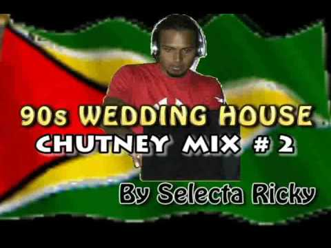 90s Wedding House Chutney Mix # 2  by Selecta Ricky