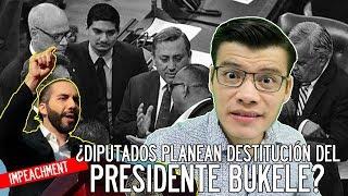 ¿Diputados planean DESTITUCIÓN del presidente BUKELE? - SOY JOSE YOUTUBER