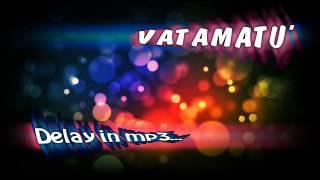 Vatamatu - Parerea lui (**** la pascani)