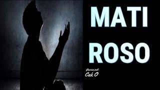 Download MATI ROSO - Cak Ujang MB