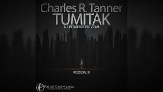 Charles R. Tanner - Tumitak na powierzchni Ziemi - ROZDZIAŁ III [LEKTOR PL]