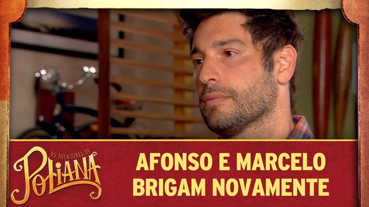 Afonso e Marcelo brigam novamente | As Aventuras de Poliana
