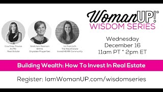 Wisdom Session * Building Wealth: Investing In Real Estate
