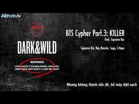 [ARMYsVN] [Vietsub] BTS - Cypher Part. 3: KILLER (Feat. Supreme Boi)