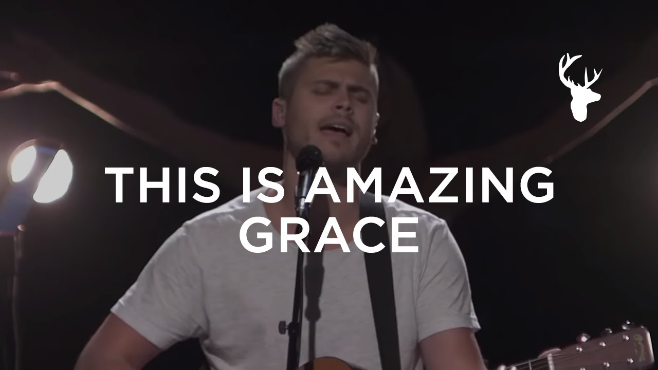 This Is Amazing Grace - Bethel Music